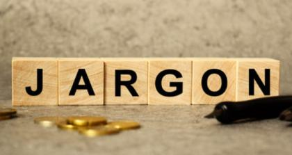 Don't let financial jargon throw you off your game