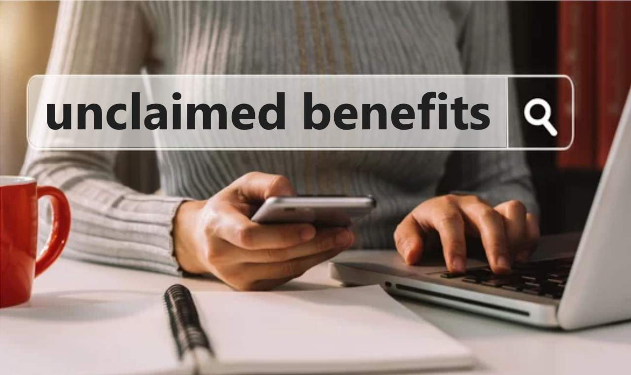 Are you owed unclaimed benefits?